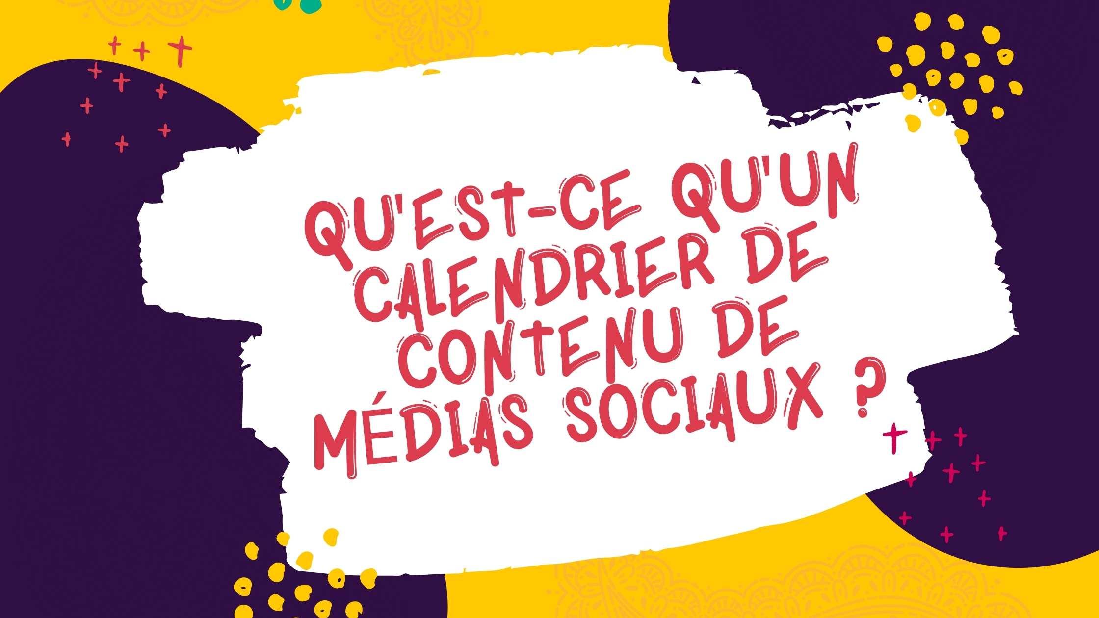 Qu'est-ce qu'un calendrier de publication sur les réseaux sociaux ?
